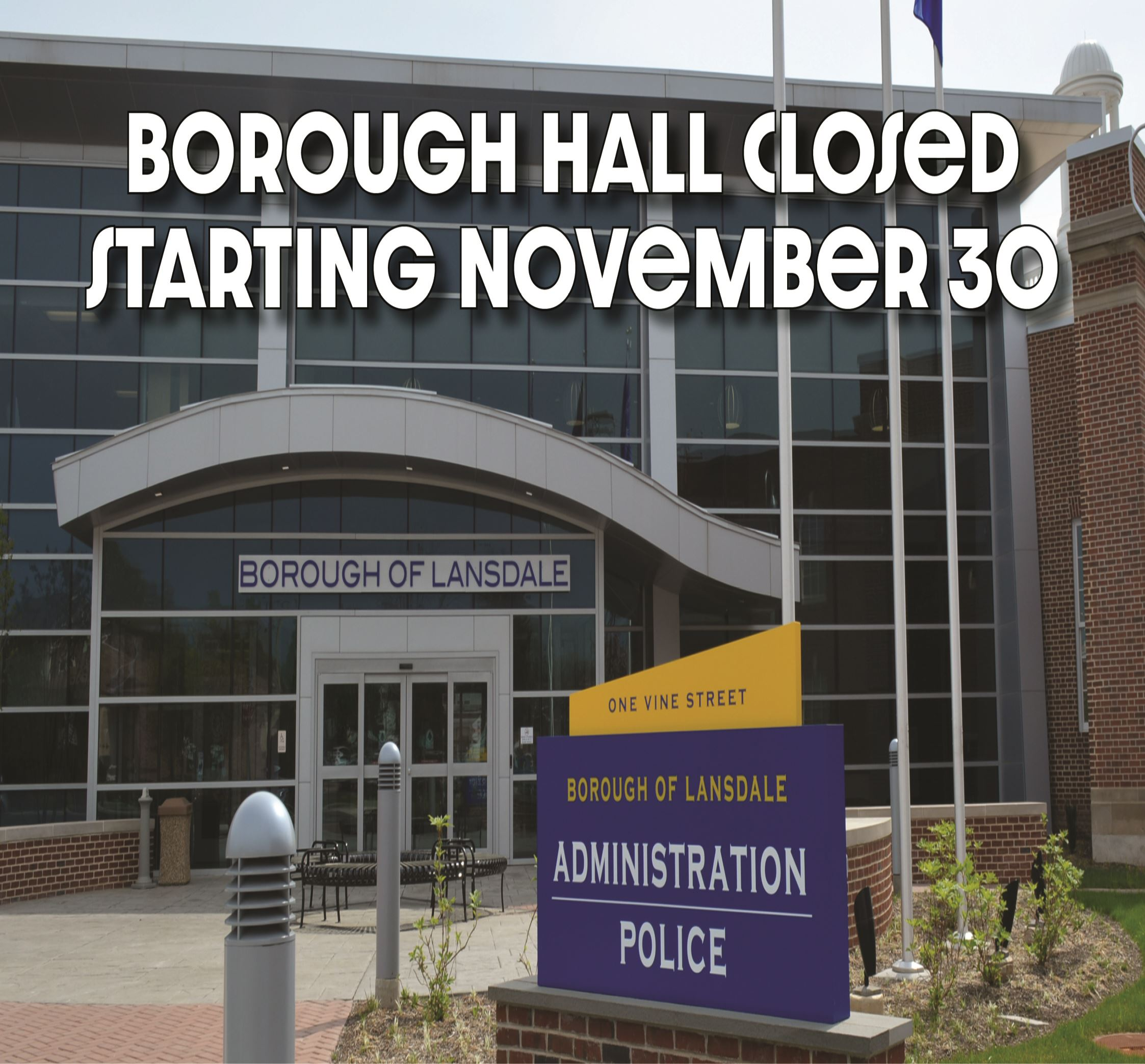 Borough Hall CLosed NOvember 30