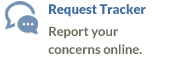 Request Tracker - Report your concerns online.